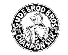 GUDEBROD BROS CHAMPION SILK