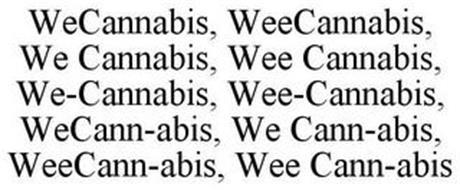 WECANNABIS, WEECANNABIS, WE CANNABIS, WEE CANNABIS, WE-CANNABIS, WEE-CANNABIS, WECANN-ABIS, WE CANN-ABIS, WEECANN-ABIS, WEE CANN-ABIS
