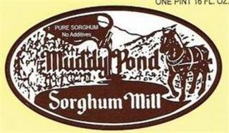 PURE SORGHUM NO ADDITIVES MUDDY POND SORGHUM MILL