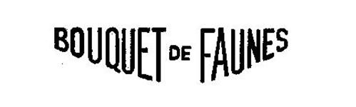 BOUQUET DE FAUNES
