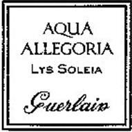 AQUA ALLEGORIA LYS SOLEIA GUERLAIN