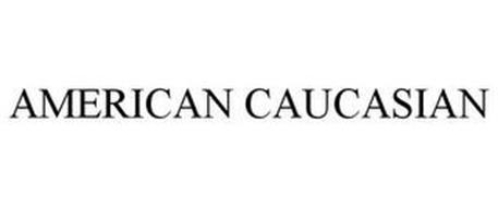 AMERICAN CAUCASIAN