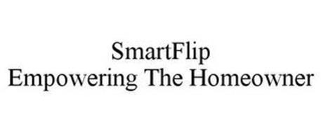 SMARTFLIP EMPOWERING THE HOMEOWNER