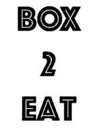 BOX 2 EAT