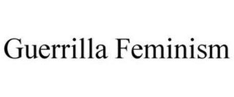 GUERRILLA FEMINISM