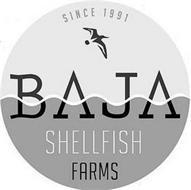 BAJA SHELLFISH FARMS SINCE 1991