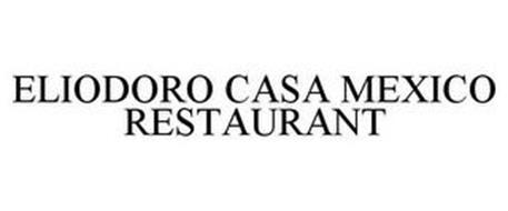 ELIODORO CASA MEXICO RESTAURANT