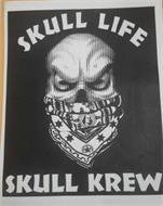 SKULL LIFE SKULL KREW
