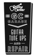 GUITAR CENTER GC GARAGE GUITAR TUNE UPS AND REPAIR