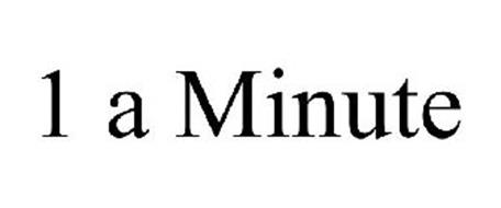 1 A MINUTE