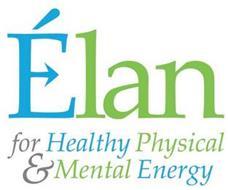 ÉLAN FOR HEALTHY PHYSICAL & MENTAL ENERGY