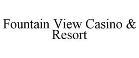 FOUNTAIN VIEW CASINO & RESORT