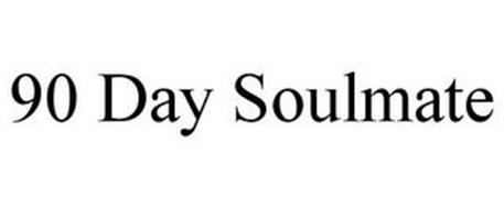 90 DAY SOULMATE