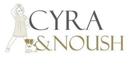 CYRA & NOUSH
