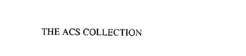 THE ACS COLLECTION