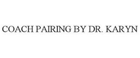 COACH PAIRING BY DR. KARYN