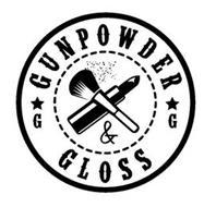 G G GUNPOWDER & GLOSS