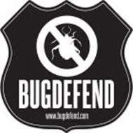 BUG DEFEND WWW.BUGDEFEND.COM