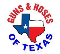 GUNS & HOSES OF TEXAS
