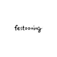 FESTOONING