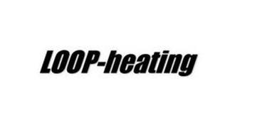 LOOP-HEATING