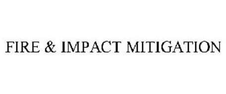 FIRE & IMPACT MITIGATION