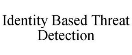 IDENTITY BASED THREAT DETECTION