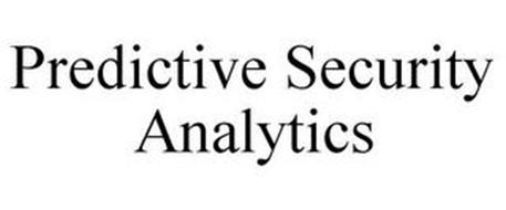 PREDICTIVE SECURITY ANALYTICS
