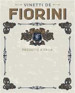 VINETTI DE FIORINI F PRODOTTO D'ITALIA
