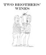 TWO BROTHERS' WINES