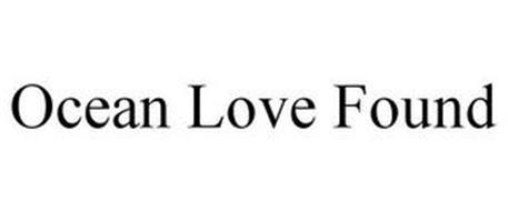 OCEAN LOVE FOUND