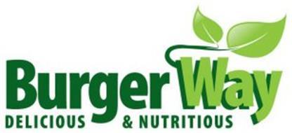 BURGER WAY DELICIOUS & NUTRITIOUS