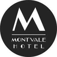 M MONTVALE HOTEL