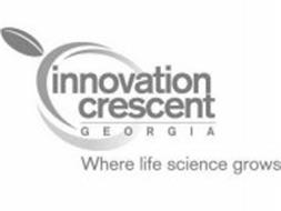 INNOVATION CRESCENT GEORGIA WHERE LIFE SCIENCE GROWS