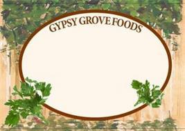 GYPSY GROVE FOODS