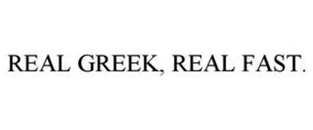 REAL GREEK, REAL FAST.