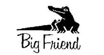 BIG FRIEND