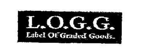L.O.G.G. LABEL OF GRADED GOODS