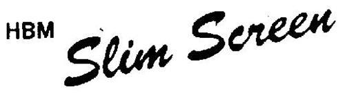 HBM SLIM SCREEN