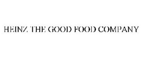 HEINZ THE GOOD FOOD COMPANY