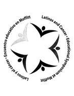 LATINOS Y EL CANCER ENCUENTRO EDUCATIVOEN MOFFITT LATINOS AND CANCER EDUCATIONAL SYMPOSIUM AT MOFFITT