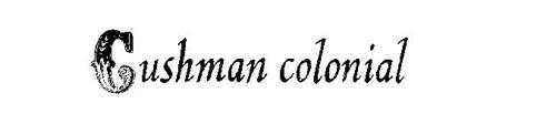 CUSHMAN COLONIAL