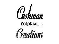 CUSHMAN COLONIAL CREATIONS