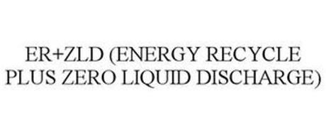 ER+ZLD (ENERGY RECYCLE PLUS ZERO LIQUIDDISCHARGE)