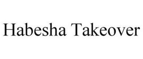 HABESHA TAKEOVER