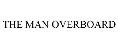 THE MAN OVERBOARD