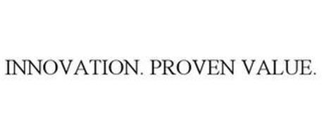 INNOVATION. PROVEN VALUE.