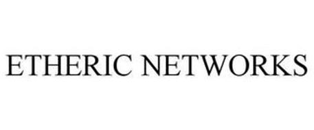 ETHERIC NETWORKS