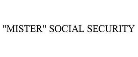 """MISTER"" SOCIAL SECURITY"