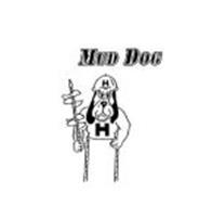 MUD DOG H H